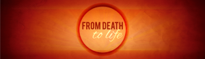 From-Death-to-Life-Web-Banner