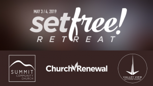Set Free! Retreat @ ValleyView Alliance Church