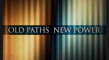 sermons_old-path-new-power