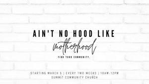Motherhood Ministry @ Summit Community Church